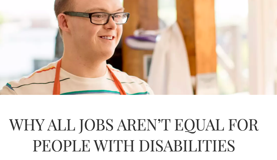 Why all jobs aren't equal for people with disability